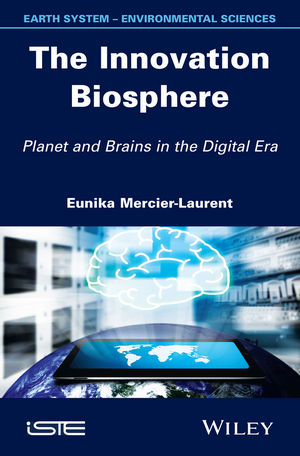 The Innovation Biosphere: Planet and Brains in the Digital Era