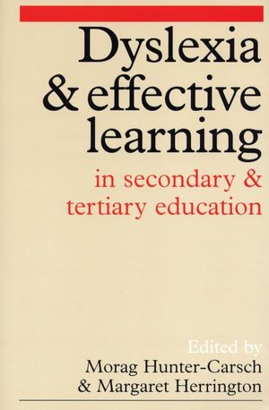 Dyslexia and Effective Learning in Secondary and Tertiary Education