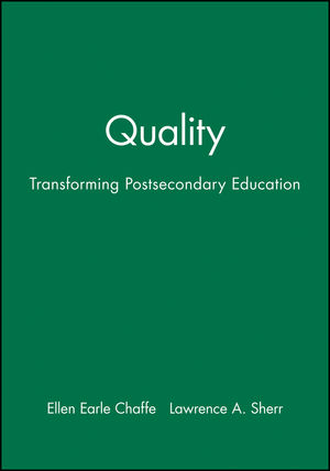 Quality: Transforming Postsecondary Education