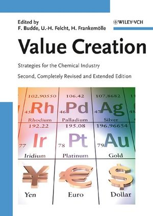 Value Creation: Strategies for the Chemical Industry, 2nd Edition