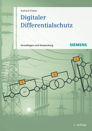Digitaler Differentialschutz: Grundlagen und Anwendungen, 2. Auflage