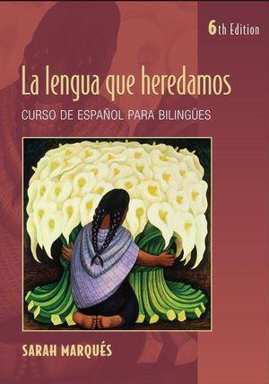 La lengua que heredamos, 6th Edition (EHEP000068) cover image