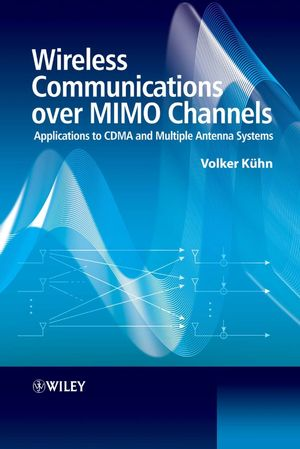Wireless Communications over MIMO Channels: Applications to CDMA and Multiple Antenna Systems (0470027169) cover image