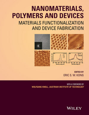 Nanomaterials, Polymers and Devices: Materials Functionalization and Device Fabrication (0470048069) cover image