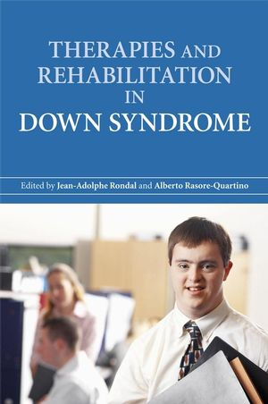 Therapies and Rehabilitation in Down Syndrome (0470060069) cover image