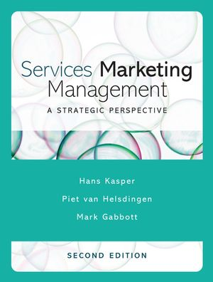 Services Marketing Management: A Strategic Perspective, 2nd Edition