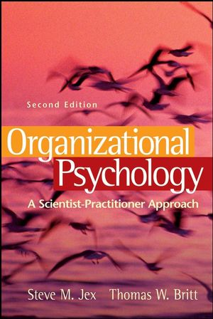 Organizational Psychology: A Scientist-Practitioner Approach, 2nd Edition (0470109769) cover image