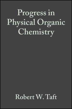 Progress in Physical Organic Chemistry, Volume 16