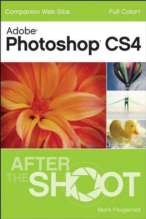 Photoshop CS4 After the Shoot (0470389869) cover image