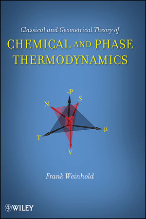 Classical and Geometrical Theory of Chemical and Phase Thermodynamics (0470402369) cover image