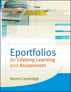 Eportfolios for Lifelong Learning and Assessment (0470503769) cover image