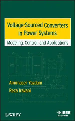 Voltage-Sourced Converters in Power Systems : Modeling, Control, and Applications (0470551569) cover image