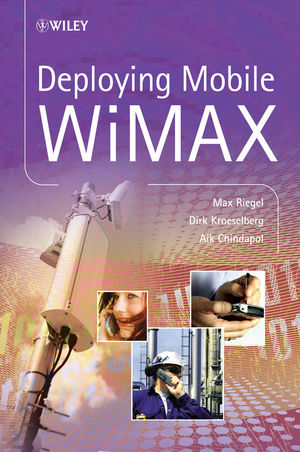 Deploying Mobile WiMAX (0470694769) cover image