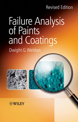 Failure Analysis of Paints and Coatings, Revised Edition (0470744669) cover image