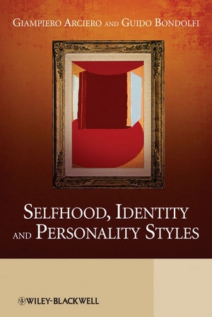 Selfhood, Identity and Personality Styles (0470749369) cover image