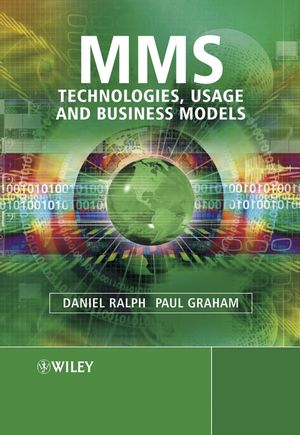 MMS: Technologies, Usage and Business Models�