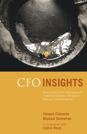 CFO Insights: Achieving High Performance Through Finance Business Process Outsourcing