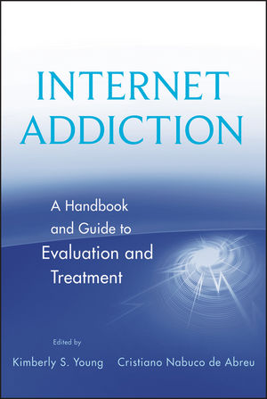 Internet Addiction: A Handbook and Guide to Evaluation and Treatment (0470892269) cover image