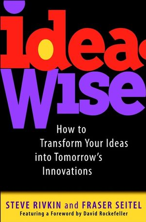 IdeaWise: How to Transform Your Ideas into Tomorrow