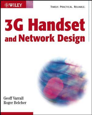 3G Handset and Network Design