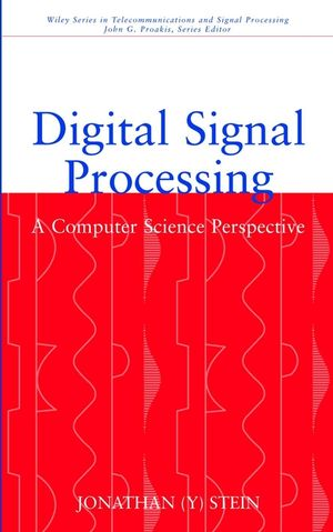 Digital Signal Processing: A Computer Science Perspective (0471295469) cover image
