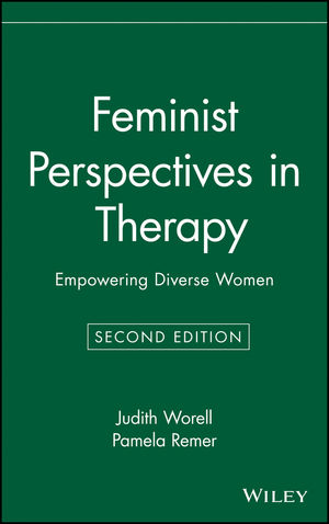 Feminist Perspectives in Therapy: Empowering Diverse Women, 2nd Edition