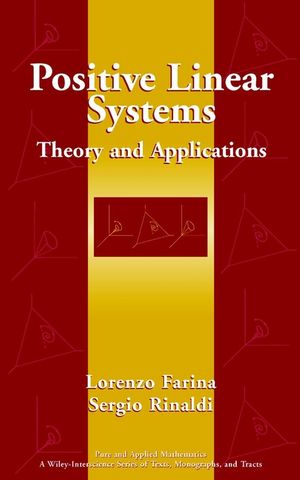 Positive Linear Systems: Theory and Applications (0471384569) cover image