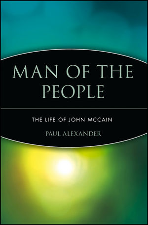 Man of the People: The Life of John McCain (0471432369) cover image