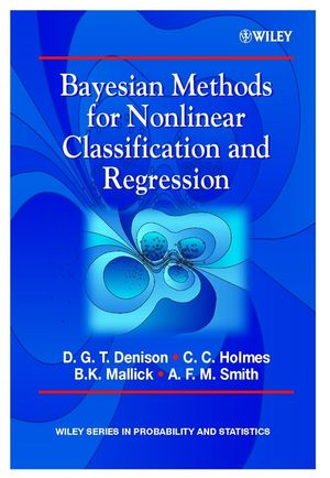 Bayesian Methods for Nonlinear Classification and Regression (0471490369) cover image