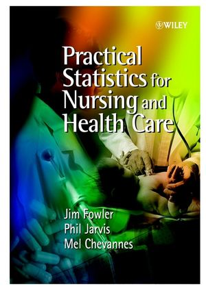 Practical Statistics for Nursing and Health Care (0471497169) cover image