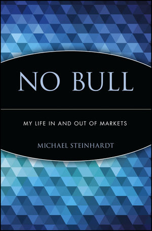 No Bull: My Life In and Out of Markets (0471660469) cover image