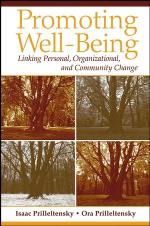 Promoting Well-Being: Linking Personal, Organizational, and Community Change (0471719269) cover image