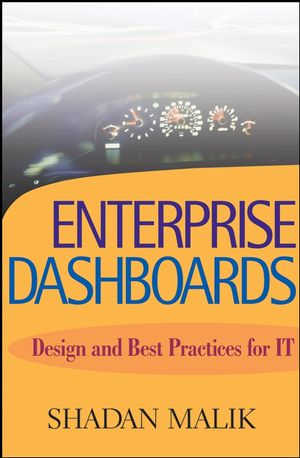 Enterprise Dashboards: Design and Best Practices for IT