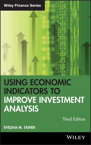 Using Economic Indicators to Improve Investment Analysis, 3rd Edition (0471740969) cover image