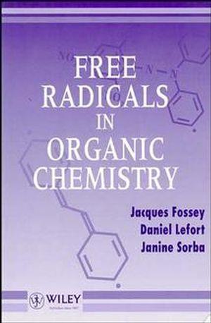 Free Radicals in Organic Chemistry
