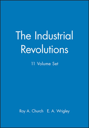 The Industrial Revolutions, 11 Volume Set