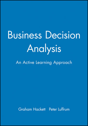 Business Decision Analysis: An Active Learning Approach