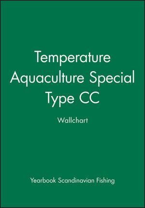 Temperature Aquaculture Special: Type CC Wallchart