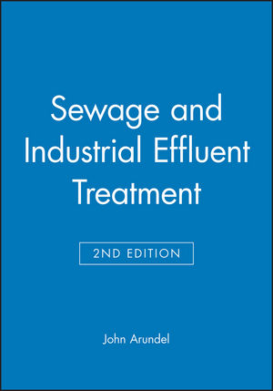 Sewage and Industrial Effluent Treatment, 2nd Edition