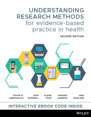 Understanding Research Methods for Evidence-Based Practice in Health, 2nd Edition