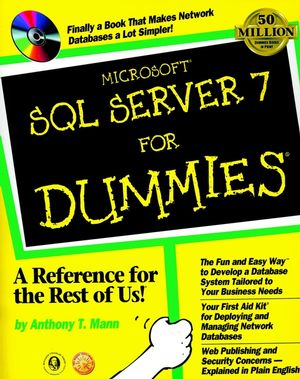 Microsoft SQL Server 7 For Dummies