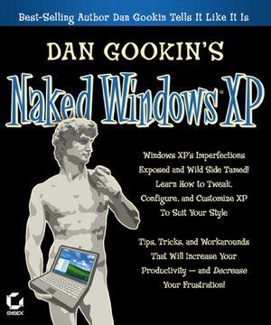 Dan Gookin's Naked Windows XP