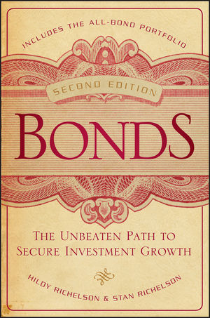 Bonds: The Unbeaten Path to Secure Investment Growth, 2nd Edition (1118004469) cover image