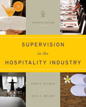 Supervision in the Hospitality Industry, 7th Edition