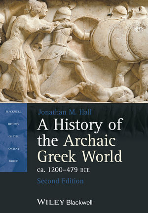 A History of the Archaic Greek World, ca. 1200-479 BCE, 2nd Edition (1118340469) cover image