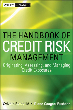 The Handbook of Credit Risk Management: Originating, Assessing, and Managing Credit Exposures (1118421469) cover image