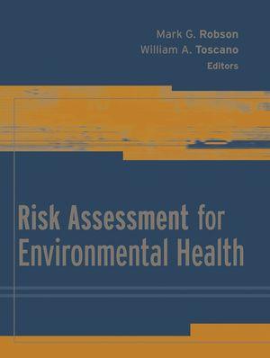 Risk Assessment for Environmental Health