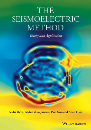 The Seismoelectric Method: Theory and Application