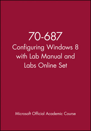 70-687 Configuring Windows 8 with Lab Manual and Labs Online Set