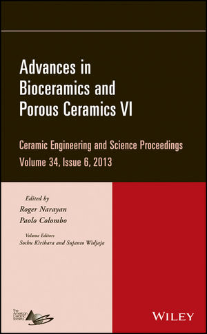 Advances in Bioceramics and Porous Ceramics VI: Ceramic Engineering and Science Proceedings, Volume 34, Issue 6 (1118807669) cover image